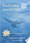 Budismo moderno - Volumen 2: Tantra