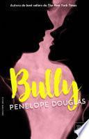 BULLY (Fall Away-1) - Edición en ESPAÑOL