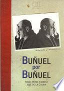 Buñuel por Buñuel