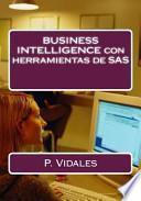 Business intelligence con herramientas de SAS / Business intelligence with SAS tools