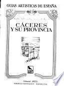 Cáceres y su provincia