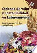 Cadenas de valor y sostenibilidad en Latinoamérica