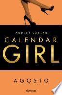 Calendar Girl Agosto (Edición Colombiana)