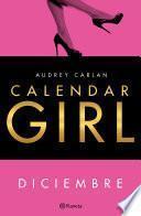 Calendar Girl. Diciembre (Edición mexicana)