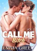 Call me Bitch - Volumen 2