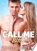 Call me Bitch - Volumen 3