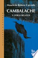 Cambalache y otros relatos