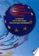 Cambio mundial y gobernanza global : la interacción entre la Unión Europea y las instituciones internacionales