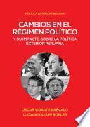 Cambios en el régimen político y su impacto en la política exterior peruana