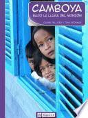 Camboya. Bajo la lluvia del monzón