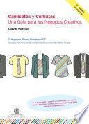 Camisetas y corbatas. Una guía para los negocios creativos