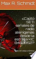 ¿Captó SETI señales de radio alienígenas de la estrella KIC 8462852?
