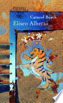Caracol Beach (Premio Alfaguara de novela 1998)