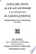 Carta del abate D. Juan Andres a su hermano D. Carlos Andres