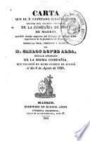 Carta que el p. Cayetano Ignacio Seguí escribió siendo superior del Colegio de Alcalá, sobre la vida, virtudes y muerte del h. Carlos López Alda, que falleció en dicho Colegio de Alcalá el día 6 de agosto de 1828
