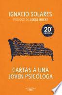 Cartas a una joven psicóloga (20° edición)