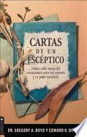Cartas De Un Esceptico/ Skeptic's Letters