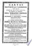 Cartas eruditas, y curiosas, en que por la mayor parte se continua el designio de el theotro critico universal (etc.)