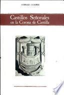 Castillos señoriales en la Corona de Castilla