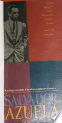 Catalogo comentado de las obras editadas por el maestro Salvador Azuela