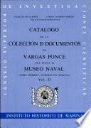 Catálogo de la colección de documentos de Vargas Ponce que posee el Museo Naval