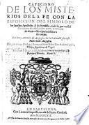 Catecismo de los Misterios de la Fe, con la esposicion del simbolo de los Sanctos Apostoles etc