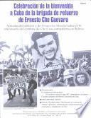 Celebración de la Bienvenida a Cuba de la Brigada de Refuerzo de Ernesto Che Guevara