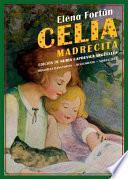 Celia madrecita