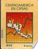Centroamérica en cifras