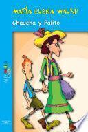 Chaucha y Palito