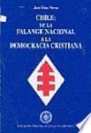 Chile, de la Falange Nacional a la Democracia Cristiana