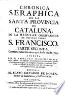 Chronica seraphica de la santa provincia de Cataluña