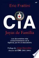 CIA. Joyas de familia
