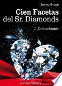 Cien Facetas del Sr. Diamonds - vol. 2: Deslumbrante