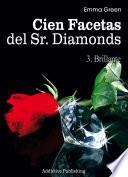 Cien Facetas del Sr. Diamonds - vol. 3: Brillante