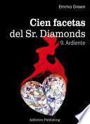 Cien Facetas del Sr. Diamonds - vol. 9:Ardiente