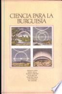 Ciencia para la burguesía