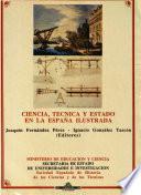 Ciencia, técnica y estado en la España ilustrada