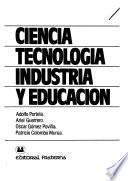 Ciencia, tecnología, industria y educación