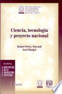 Ciencia, tecnología y proyecto nacional