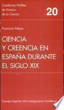 Ciencia y creencia en España durante el siglo XIX