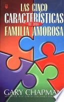Cinco Caracteristicas de Una Familia Amorosa
