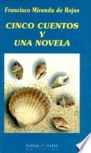 Cinco cuentos y una novela