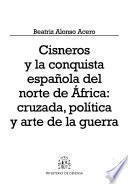Cisneros y la conquista española del norte de África