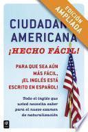 Ciudadania Americana ¡Hecho fácil! (Enhanced Edition)