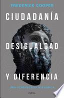 Ciudadanía, desigualdad y diferencia