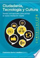 Ciudadania, tecnologia y cultura