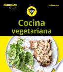 Cocina vegetariana para Dummies