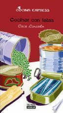 Cocinar con latas (Cocina Express)