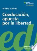Coeducación, apuesta por la libertad
